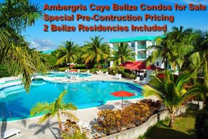 Ambergris Caye condos for sale